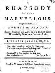 Cover of: A Rhapsody Upon the Marvellous: Arising from the First Odes of Horace and Pindar. Being a ..