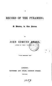 Cover of: A record of the pyramids: a drama | John Edmund Reade