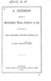 Cover of: A Sermon Preached in Braintree, Mass., August 15, 1873, at the Funeral of Rev. Richard Salter ..