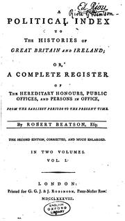 Cover of: A Political Index to the Histories of Great Britain and Ireland: Or, A ... | Robert Beatson