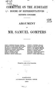Cover of: Argument of Mr. Samuel Gompers ..