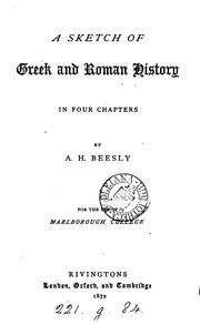 Cover of: A sketch of Greek and Roman history | Augustus Henry Beesly