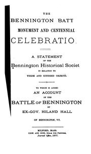 Cover of: The Bennington Battle Monument and Centennial Celebration: A Statement of the Bennington ..