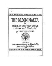 Cover of: The Besom Maker & Other Covntry Folk Songs | Heywood Sumner