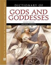 Cover of: Dictionary of gods and goddesses