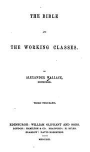 Cover of: The Bible and the Working Classes | Alexander Wallace
