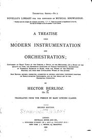 A Treatise Upon Modern Instrumentation and Orchestration: Containing an ...