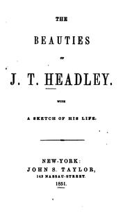 Cover of: The Beauties of J. T. Headley: With a Sketch of His Life