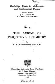 Cover of: The Axioms of Projective Geometry | Alfred North Whitehead