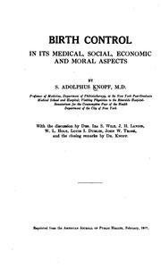 Cover of: Birth Control in Its Medical, Social, Economic, and Moral Aspects | Sigard Adolphus Knopf