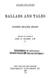 Cover of: Ballads and Tales.: Fourth Reader Grade | John Henry Haaren