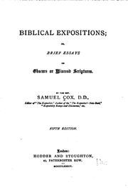 Cover of: Biblical Expositions: Or, Brief Essays on Obscure Or Misread Scriptures | Samuel Cox