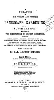 Cover of: A Treatise on the Theory and Practice of Landscape Gardening: Adapted to North America; with a ..