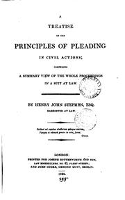 A treatise on the principles of pleading in civil actions by Henry John Stephen