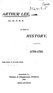 Cover of: A Vindication of Arthur Lee, LL. D., F. R. S.: Former Representative of the Province of ... | Charles Henry Lee