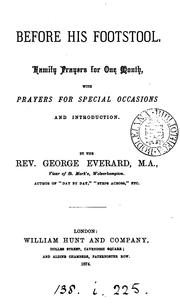 Cover of: Before His footstool, family prayers for one month | George Everard