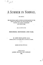 Cover of: A Summer in Norway: With Notes on the Industries, Habits, Customs and ..