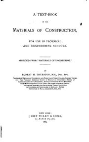 Cover of: A Text-book of the Materials of Construction, for Use in Technical and Engineering Schools ..