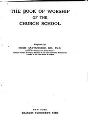 Cover of: The Book of Worship of the Church School | Hugh Hartshorne