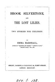 Cover of: Brook Silvertone, and The lost lilies, 2 stories