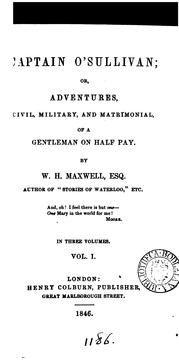 Cover of: Captain O'Sullivan; or, Adventures ... of a gentleman on half pay