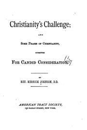 Cover of: Christianity's challenge and some phases of Christianity submitted for candid consideration