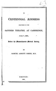 Cover of: Centennial Address...June 7, 1881...Massachusetts Medical Society