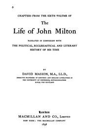 Cover of: Chapters from the Sixth Volume of The Life of John Milton: narrated in connexion with the ..