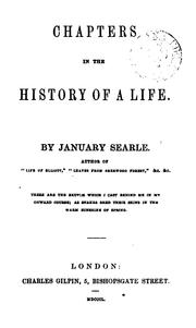 Cover of: Chapters in the history of a life, by January Searle | George Searle Phillips