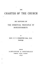 Cover of: The Charter of the Church: Six Lectures on the Spiritual Principle of ..