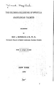 Cover of: The Columbia College MS. of Meghilla, Babylonian Talmud
