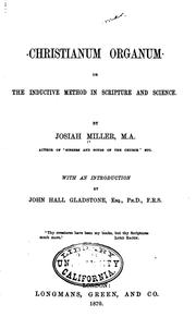 Cover of: Christianum Organum: Or, The Inductive Method in Scripture and Science | Josiah Miller