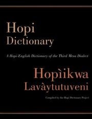 Cover of: Hopi Dictionary : Hopiikwa Lavaytutuveni by The Hopi Dictionary Project