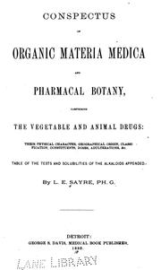 Cover of: Conspectus of organic materia medica and pharmacal botany | Lucius Elmer Sayre