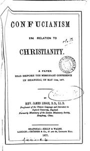 Cover of: Confucianism in relation to Christianity, a paper