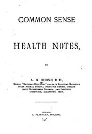 Cover of: Common Sense Health Notes | Abraham Reeser Horne