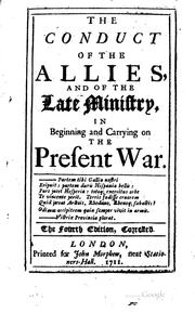 Cover of: The Conduct of the Allies, and of the Late Ministry, in Beginning and ..