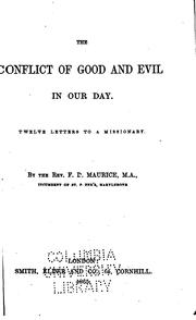 Cover of: The Conflict of Good and Evil in Our Day: Twelve Letters to a Missionary
