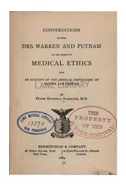 Cover of: Conversations between Drs. Warren and Putnam on the subject of medical ethics: With an Account ..