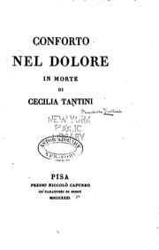 Cover of: Conforto nel dolore in morte di Cecilia Tantini