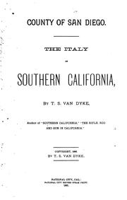 Cover of: County of San Diego: The Italy of Southern California | Theodore Strong Van Dyke