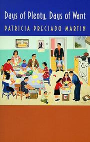 Cover of: Days of plenty, days of want | Patricia Preciado Martin