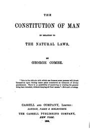 Cover of: The Constitution of Man: In Relation to the Natural Laws
