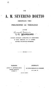 Cover of: De A. M. Severino Boetio: christiano viro, philosophio ac theologo