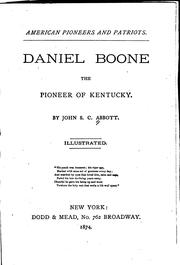 Cover of: Daniel Boone: The Pioneer of Kentucky