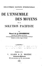 Cover of: De l'ensemble des moyens de la solution pacifiste