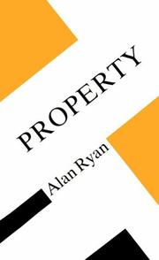Cover of: Property | Ryan, Alan.