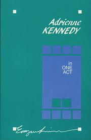 Cover of: Adrienne Kennedy in one act. | Adrienne Kennedy