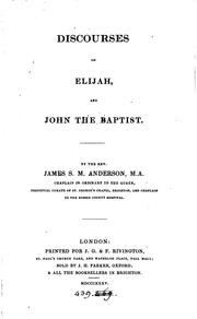 Cover of: Discourses on Elijah and John the baptist | James Stuart Murray Anderson