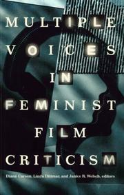 Multiple Voices in Feminist Film Criticism by Diane Carson, Linda Dittmar, Janice R. Welsch